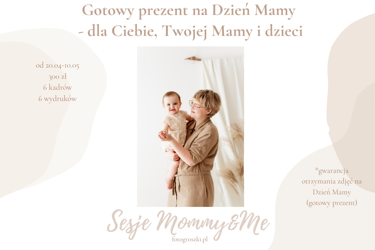 Sesje Mommy&Me Fotogroszki